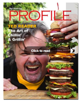 Big Green Egg Profile - Ted Reader